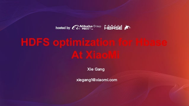 HDFS optimization for Hbase At XiaoMi