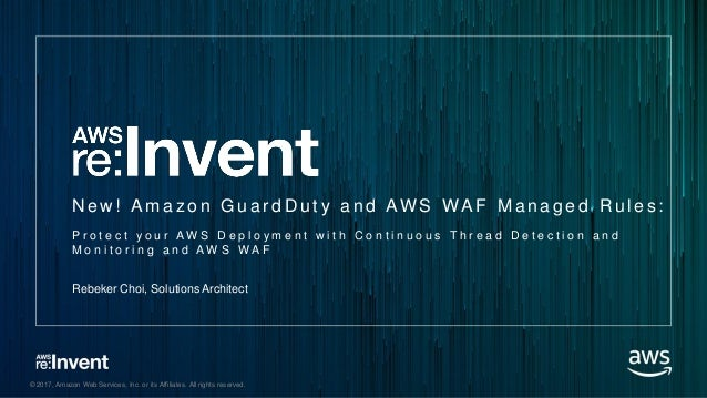 New Amazon GuardDuty and AWS WAF Managed Rules: Protect your