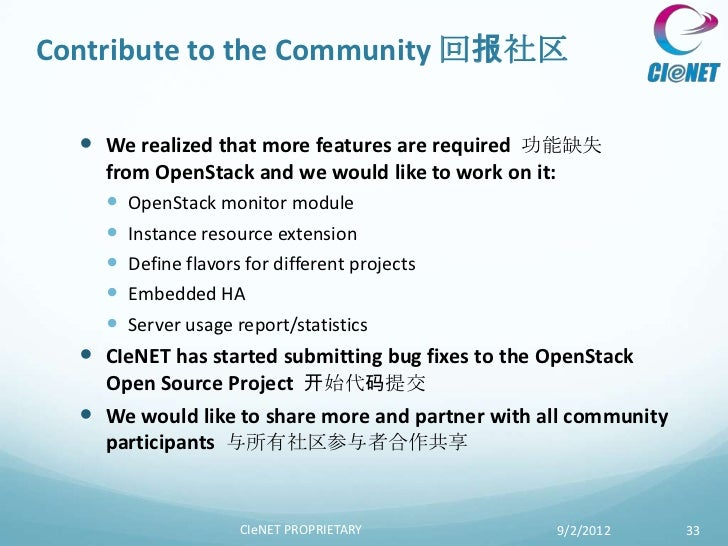 Contribute to the Community 回报社区   We realized that more features are required 功能缺失    from OpenStack and we would like t...