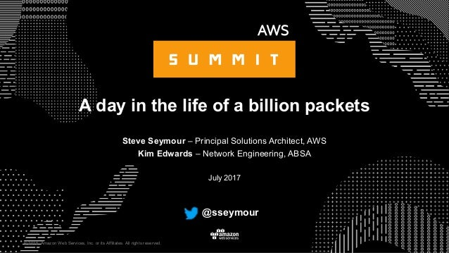 © 2015, Amazon Web Services, Inc. or its Affiliates. All rights reserved. Steve Seymour – Principal Solutions Architect, A...
