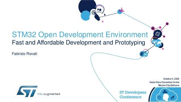 Track 2 session 2 - st dev con 2016 - stm32 open development envir…