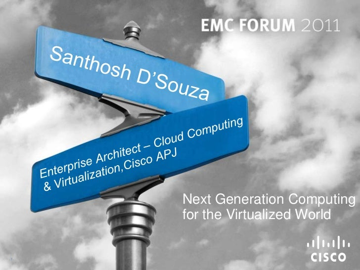 Next Generation Computing    for the Virtualized World1