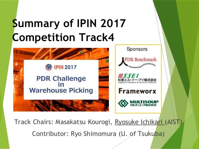 Summary of PDR Challenge in Warehouse Picking (IPIN 2017 Competition Track 4)