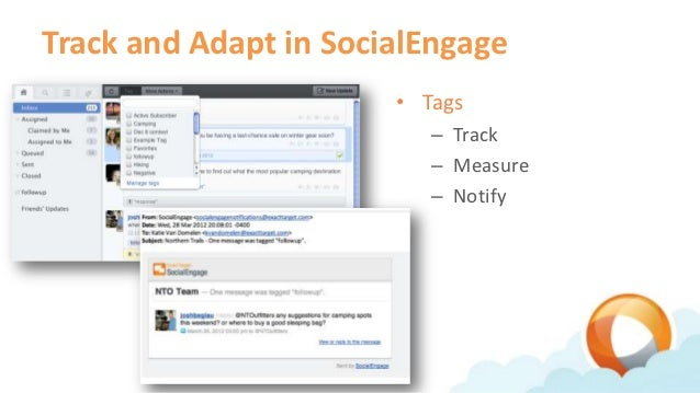 Track and Adapt in SocialEngage                       • Tags                          – Track                          – M...