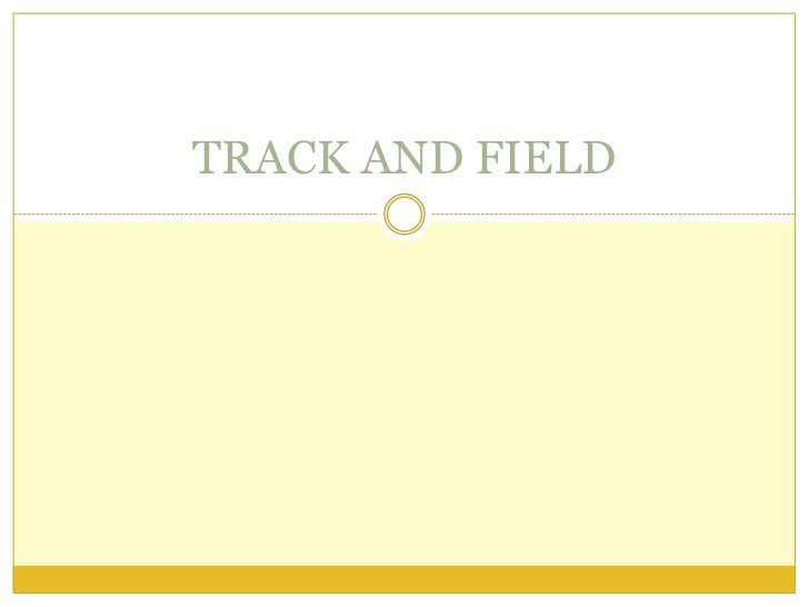 TRACK AND FIELD <br />