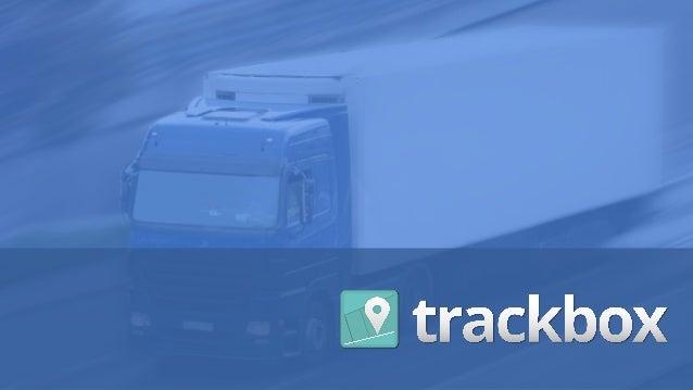 2012-2014| PLATAFORMA DE MONITORAMENTO GPS | WWW.TRACKBOX.COM.BR