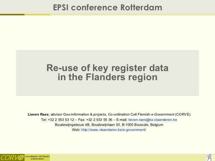 EPSI conference Rotterdam                      Re-use of key register data                        in the Flanders region  ...