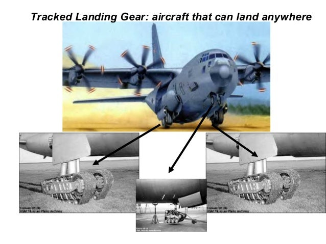 Tracked Landing Gear: aircraft that can land anywhere
