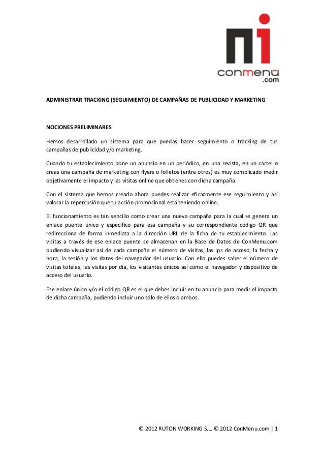 ADMINISTRAR TRACKING (SEGUIMIENTO) DE CAMPAÑAS DE PUBLICIDAD Y MARKETINGNOCIONES PRELIMINARESHemos desarrollado un sistema...