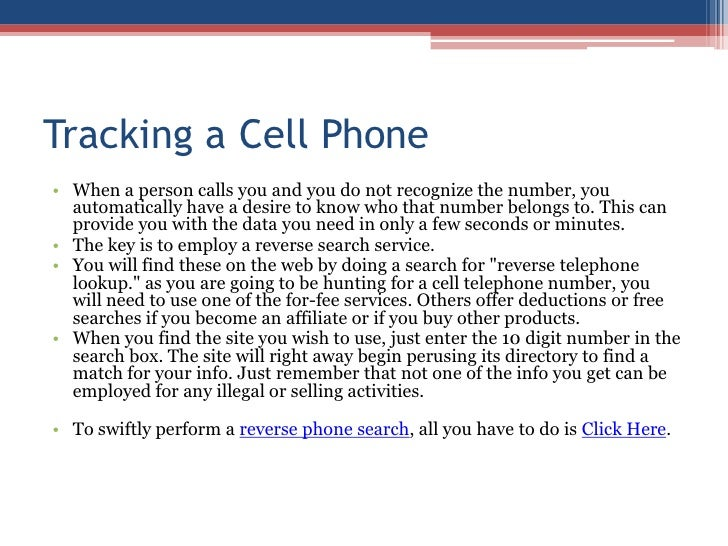 Tracking a Cell Phone<br />When a person calls you and you do not recognize the number, you automatically have a desire to...