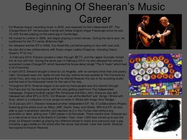 Tracking An Artist Through Their Career -  Ed Sheeran Slide 3