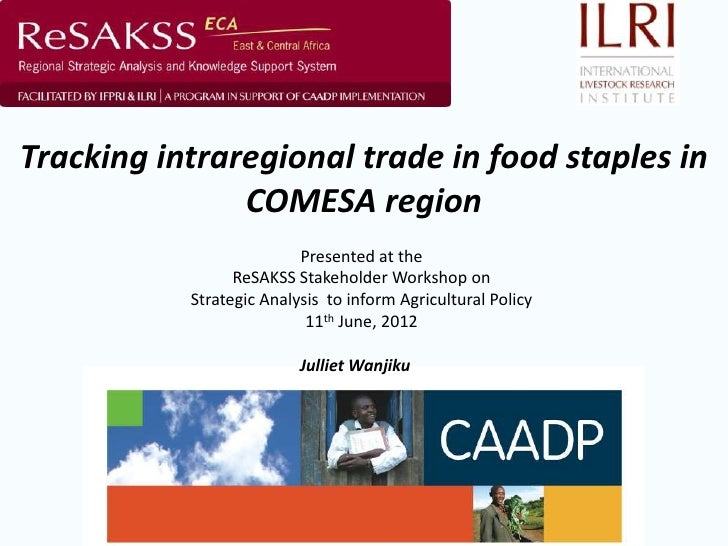 Tracking intraregional trade in food staples in               COMESA region                          Presented at the     ...
