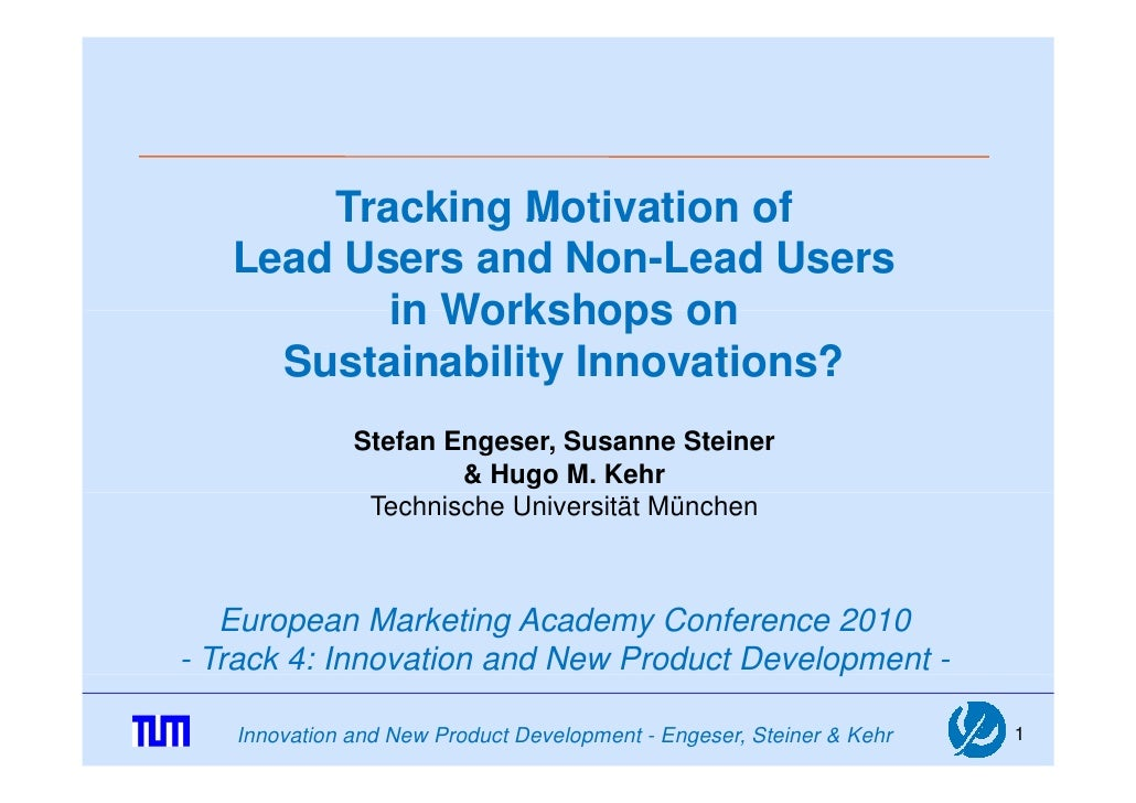 Tracking Motivation of    Lead Users and Non-Lead Users           in Workshops on      Sustainability Innovations?        ...