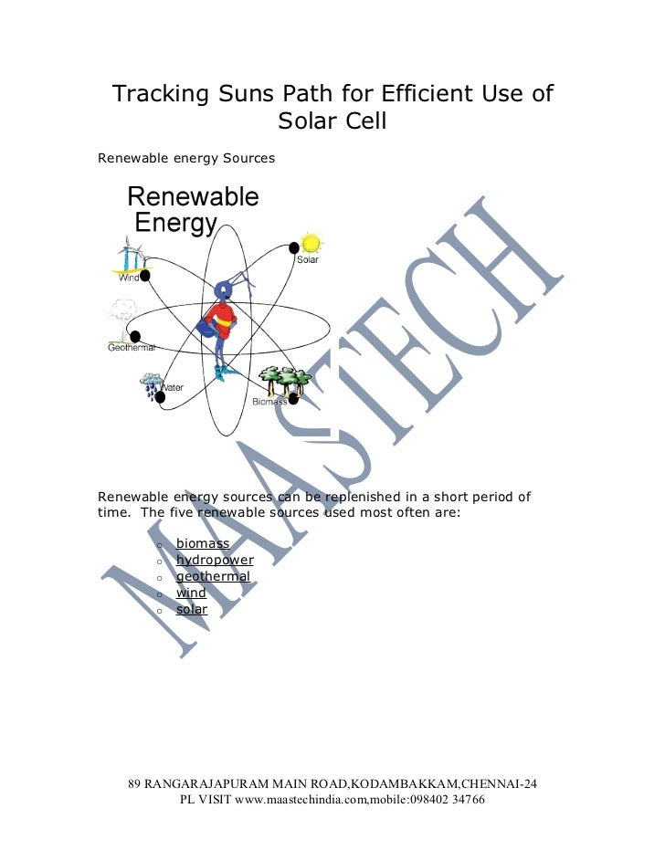 Tracking Suns Path for Efficient Use of               Solar CellRenewable energy SourcesRenewable energy sources can be re...