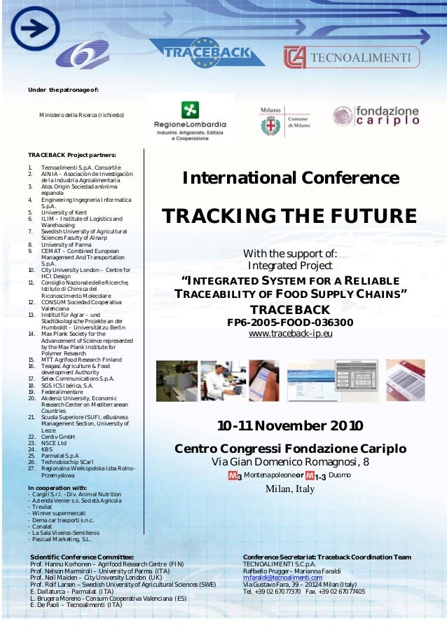 "International Conference TRACKING THE FUTURE With the support of: Integrated Project ""INTEGRATED SYSTEM FOR A RELIABLE TRA..."