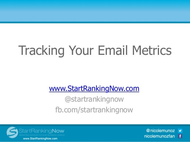 Tracking Your Email MetricsTop 10 Social Media Integration               Tools      www.StartRankingNow.com          @star...