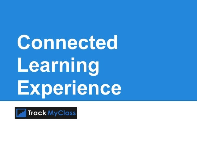 ConnectedLearningExperience