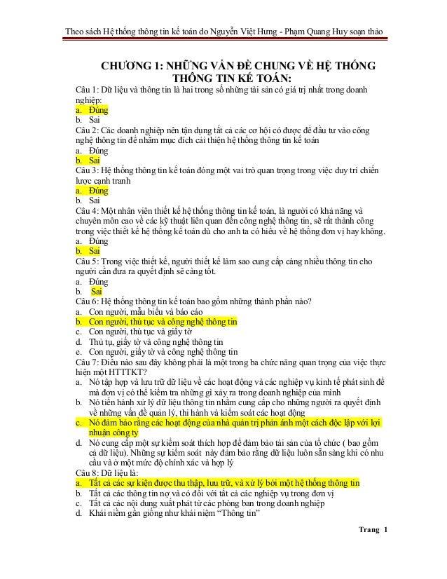 Theo sách Hệ thống thông tin kế toán do Nguyễn Việt Hưng - Phạm Quang Huy soạn thảo         CHƯƠNG 1: NHỮNG VẤN ĐỀ CHUNG V...