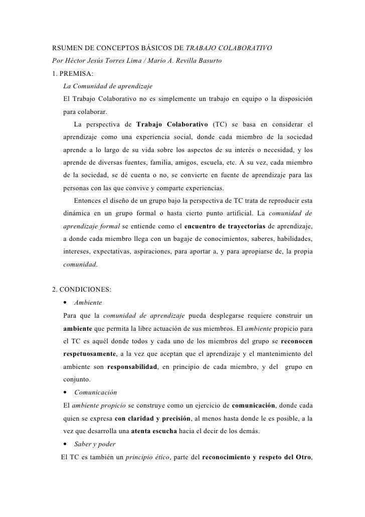 RSUMEN DE CONCEPTOS BÁSICOS DE TRABAJO COLABORATIVOPor Héctor Jesús Torres Lima / Mario A. Revilla Basurto1. PREMISA:   La...