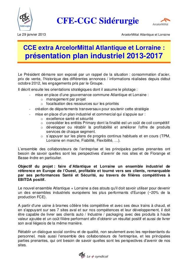 CFE-CGC SidérurgieLe 29 janvier 2013                                                ArcelorMittal Atlantique et Lorraine  ...