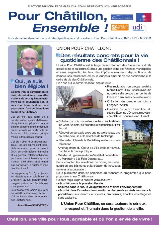 ELECTIONS MUNICIPALES DE MARS 2014 - COMMUNE DE CHÂTILLON - HAUTS-DE-SEINE  Pour Châtillon, Ensemble ! Liste de rassemblem...