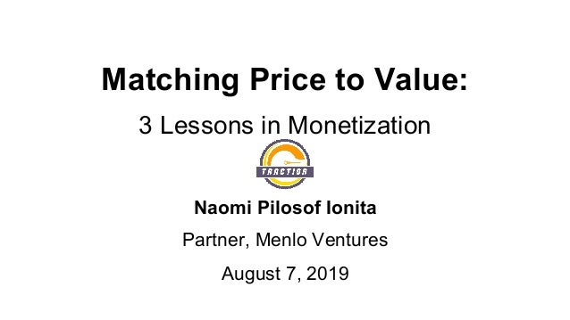Matching Price to Value: 3 Lessons in Monetization from