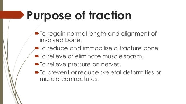 What is skeletal traction?