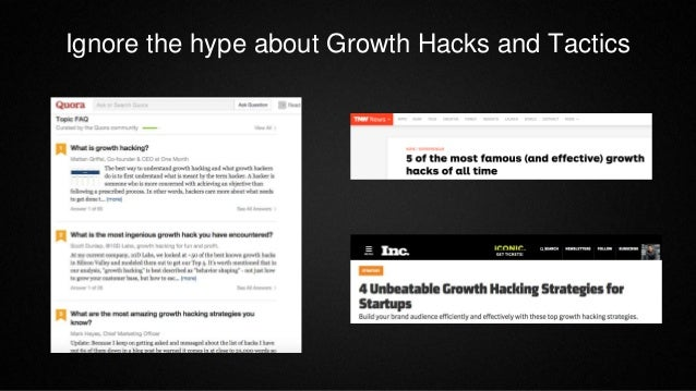 Ignore the hype about Growth Hacks and Tactics