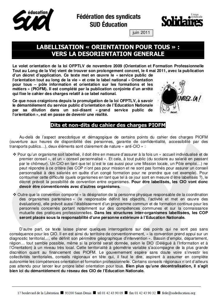 juin 2011               LABELLISATION « ORIENTATION POUR TOUS » :                   VERS LA DESORIENTATION GENERALE Le vol...