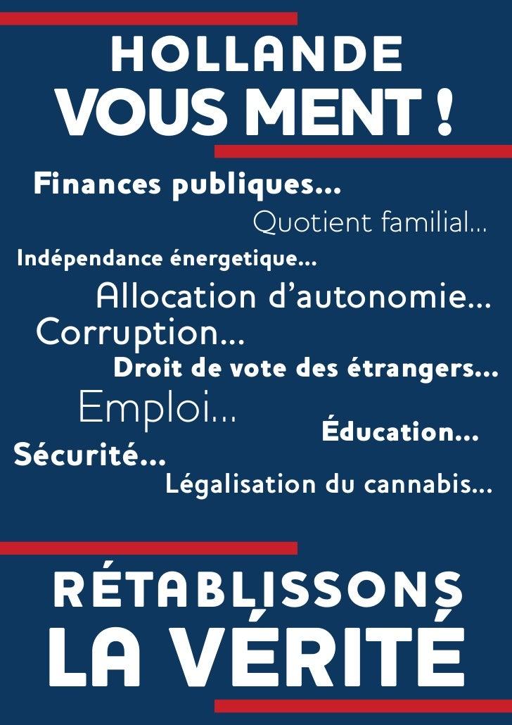 HOLLANDE   VOUS MENT ! Finances publiques...                     Quotient familial...Indépendance énergetique...    Alloca...