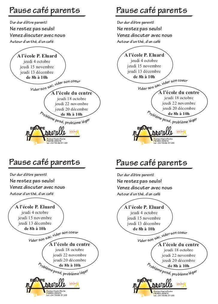 Pause café parents                                             Pause café parentsDur dur d'être parent!                   ...