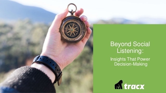 Beyond Social Listening: Insights That Power Decision-Making