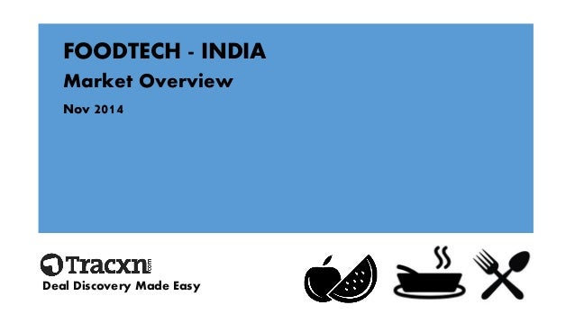 FOODTECH -INDIA  Market Overview  Nov 2014  Deal Discovery Made Easy