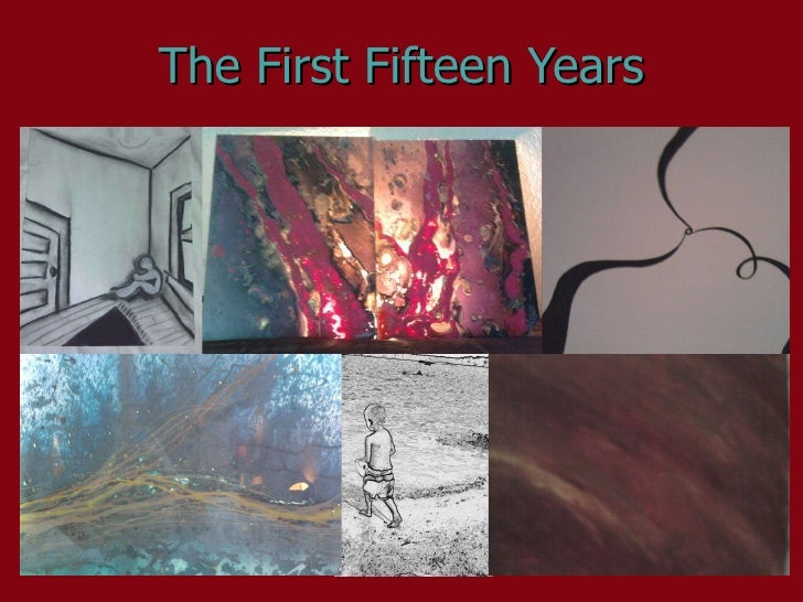 The First Fifteen Years