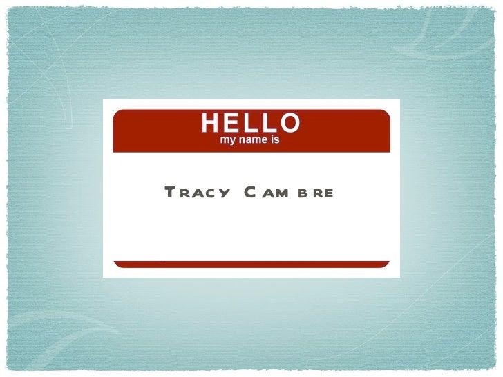 Tracy Cambre