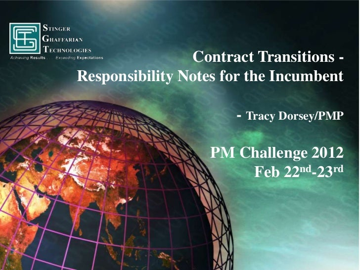 Contract Transitions -Responsibility Notes for the Incumbent                      - Tracy Dorsey/PMP                   PM ...