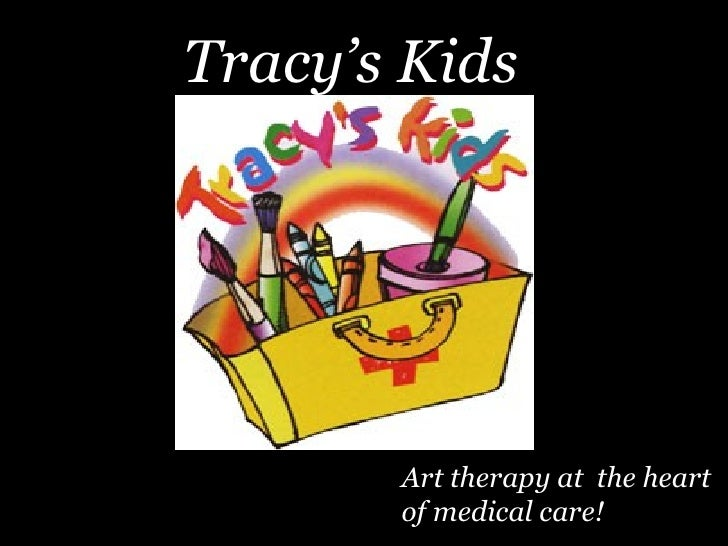 Art therapy at  the heart of medical care! Tracy's Kids
