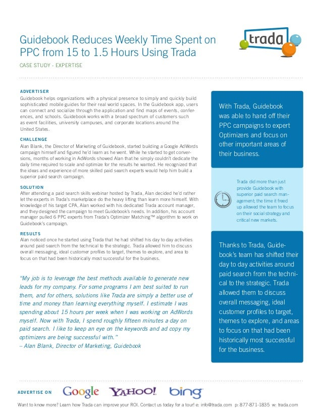Guidebook Reduces Weekly Time Spent onPPC from 15 to 1.5 Hours Using TradaCASE STUDY - EXPERTISE A D VE RTISER Guidebook h...