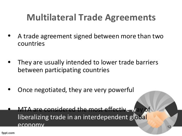 Trade agreements 12 multilateral trade agreements platinumwayz