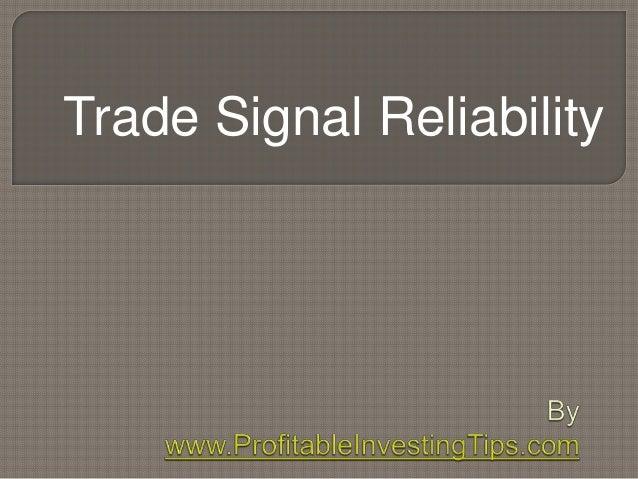 Trade Signal Reliability