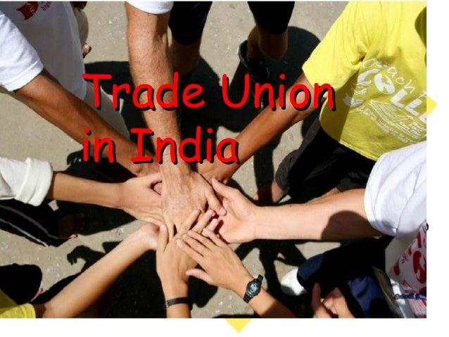 Trade Unionin India