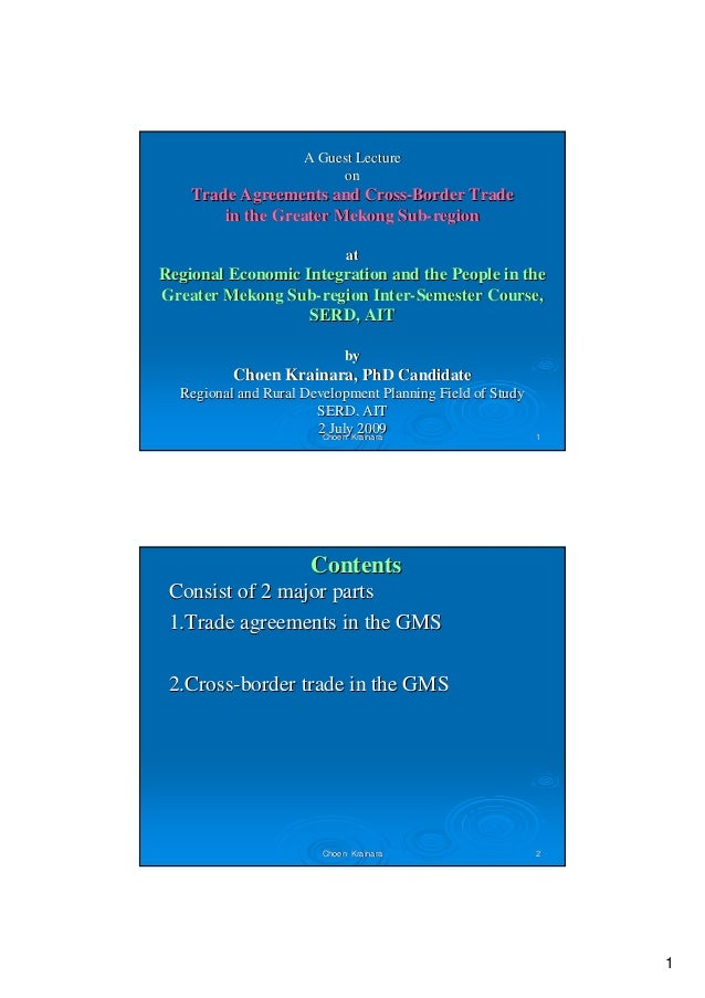 Regional Trade Agreements And Cross Border Trade In The Greater Mek