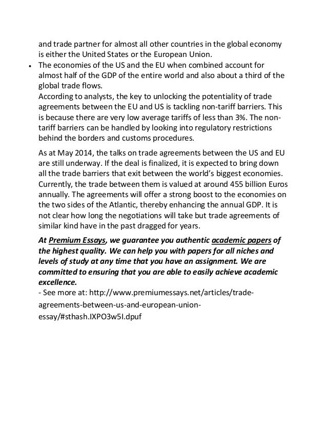 https://image.slidesharecdn.com/tradeagreementsbetweenusandeuropeanunionessay-150702065256-lva1-app6891/95/trade-agreements-between-us-and-european-union-essay-2-638.jpg?cb=1435819999