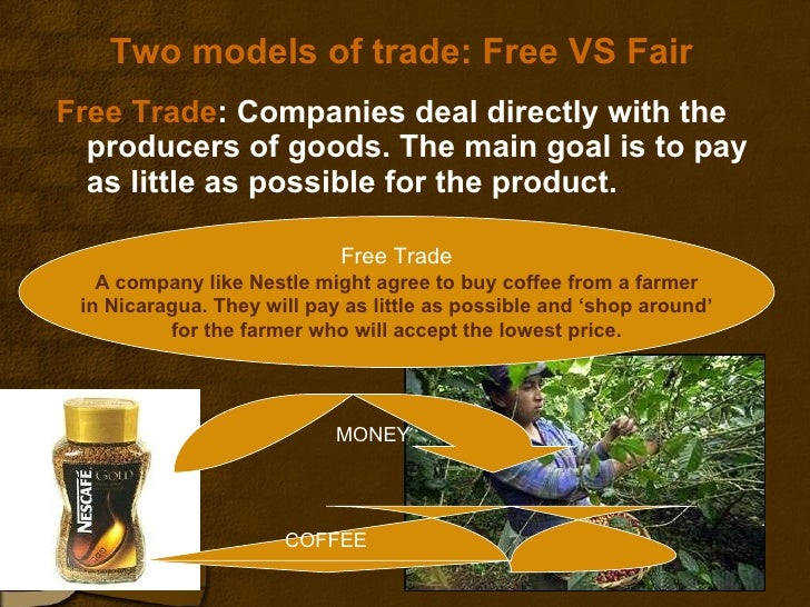 free trade fair trade Fair trade helps make the right choices the easiest ones look for the fair trade certified™ seal when you shop find fair trade products here.