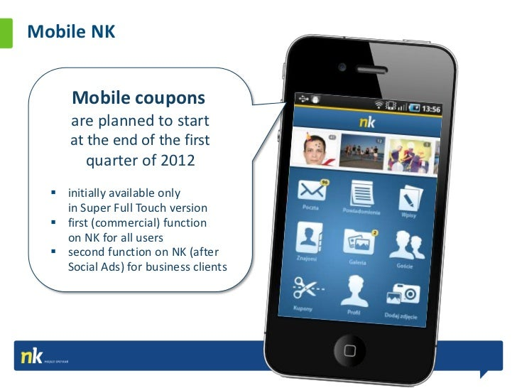 Coupons How it works?The User:Opens mobile version of NK.pl,Enters the Coupons section,Looks at the presentationof Coupons...
