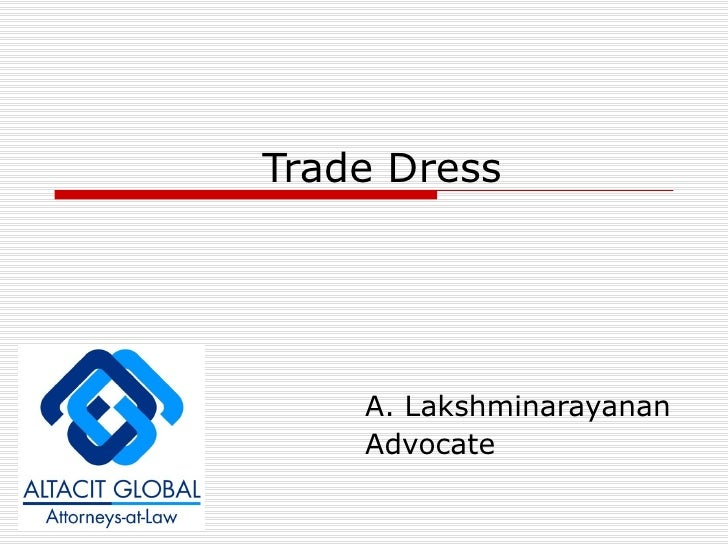 Trade Dress A. Lakshminarayanan Advocate