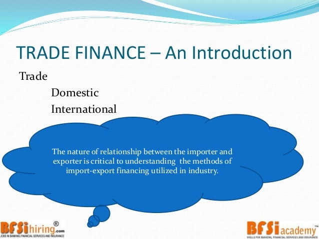 international trade finance The international trade finance certificate program, offered in partnership with florida international university, is designed to provide practical knowledge and.