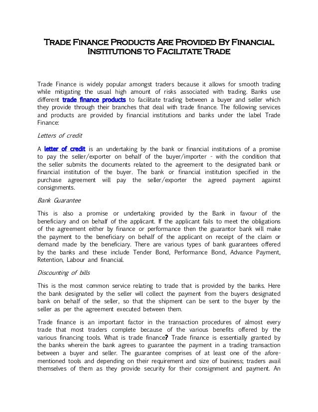 Trade Finance Products Are Provided By Financial Institutions To Faci
