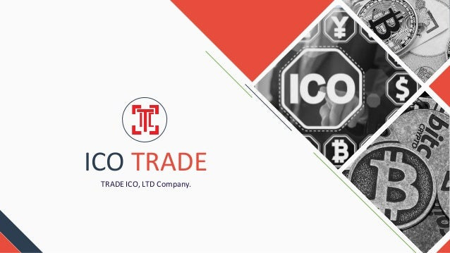 ICO TRADE TRADE ICO, LTD Company.