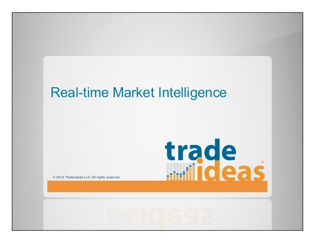 Trade Ideas Data: Market Intelligence for the Financial Technology Industry